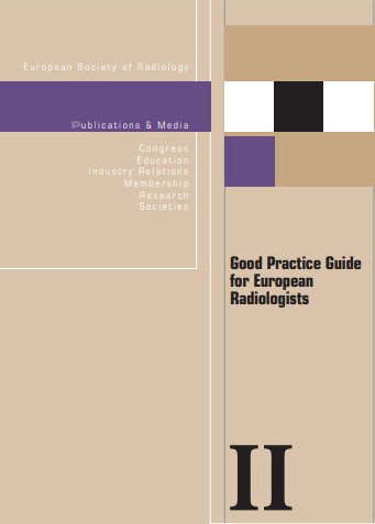 Good Practice Guide for European Radiologists
